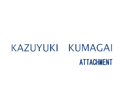 KAZUYUKIKUMAGAIATTACHMENT