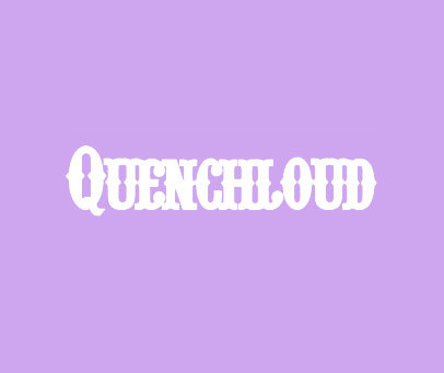 QUENCHLOUD