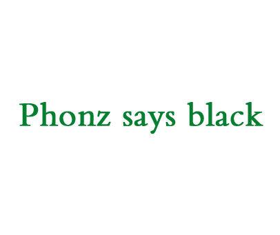 PHONZSAYSBLACK