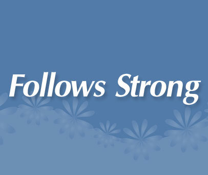 FOLLOWSSTRONG