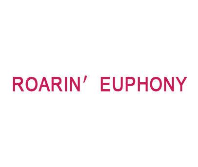 ROARIN EUPHONY