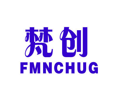 梵创-FMNCHUG