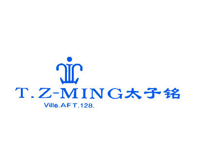 太子铭 T.ZMINGVILLE.AFT. 128