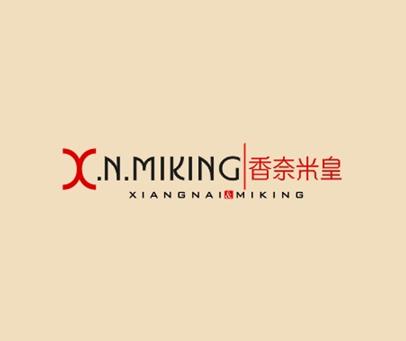香奈米皇-XNMIKINGXIANGNAIMIKING