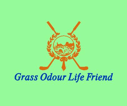 GRASSODOURLIFEFRIEND