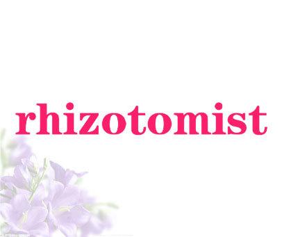 RHIZOTOMIST