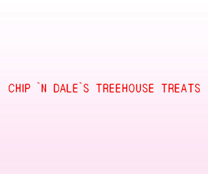 CHIP N DALE S TREEHOUSE TREATS