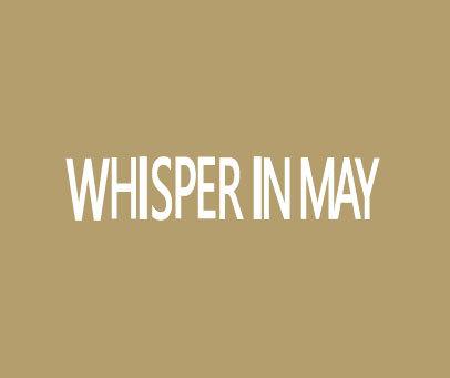 WHISPER IN MAY