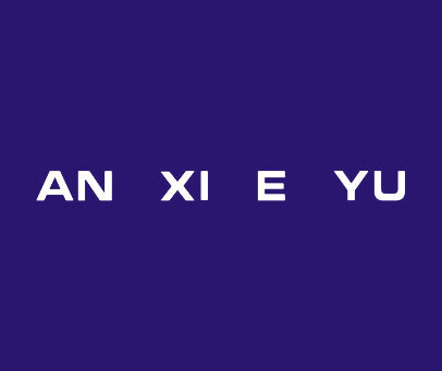 AN-XI-E-YU