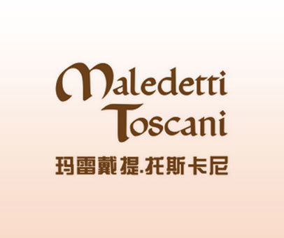 玛雷戴提.托斯卡尼-MALEDETTI TOSCANI