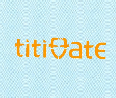 TITITTATE