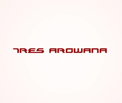 TRES-AROWANA
