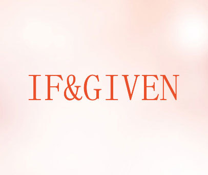 IF&GIVEN