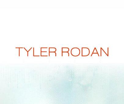 TYLER-RODAN