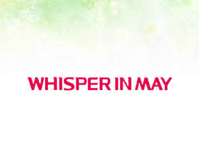 WHISPERINMAY