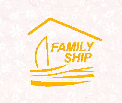 FAMILY SHIP