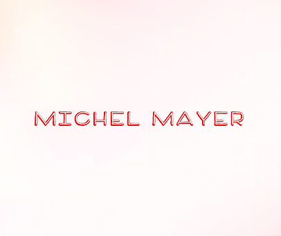 MICHEL-MAYER