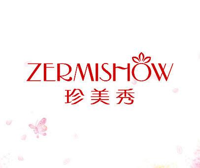 珍美秀-ZERMISHOW
