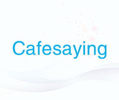 CAFESAYING