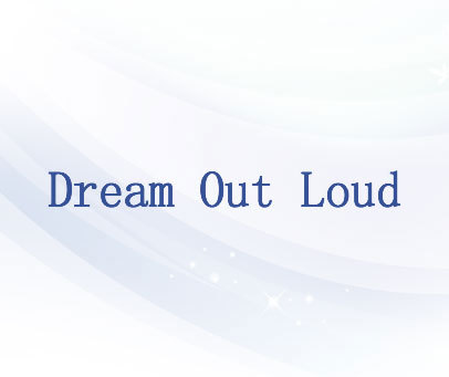 DREAM OUT LOUD