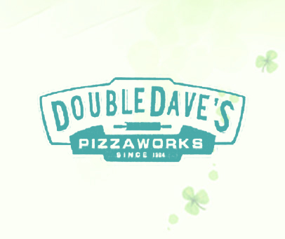 DOUBLEDAVE'S PIZZAWORKS SINCE1984