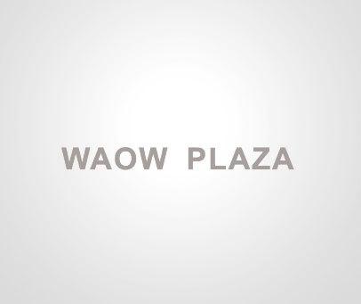 WAOW PLAZA