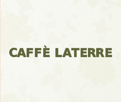 CAFFE LATERRE