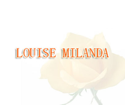 LOUISE MILANDA