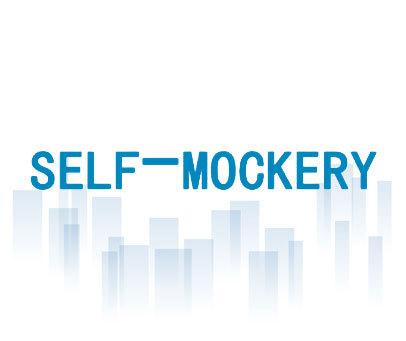 SELF-MOCKERY