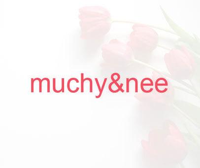 MUCHY&NEE