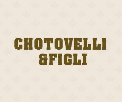 CHOTOVELLI & FIGLI