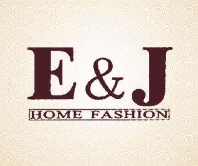 E&J HOME FASHION