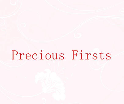 PRECIOUS FIRSTS