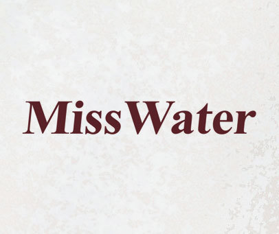 MISS WATER