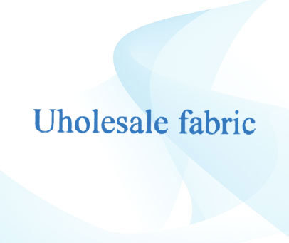 UHOLESALE FABRIC