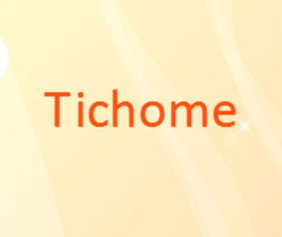 TICHOME
