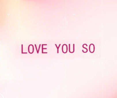 LOVEYOUSO