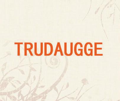 TRUDAUGGE