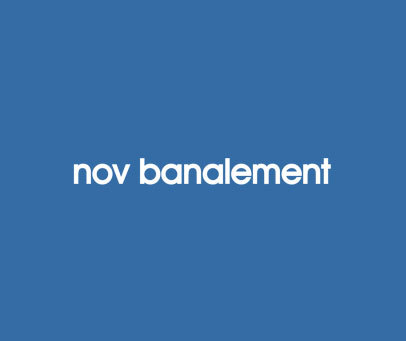 NOV BANALEMENT