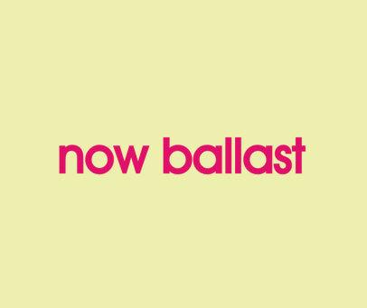 NOW BALLAST
