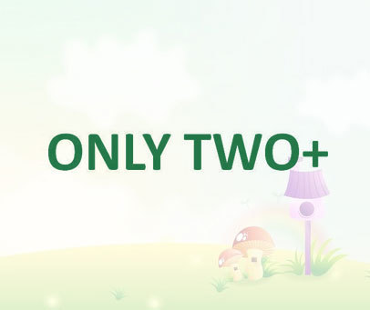 ONLY TWO