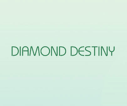 DIAMOND DESTINY