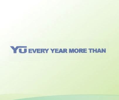 YU EVERY YEAR MORE THAN