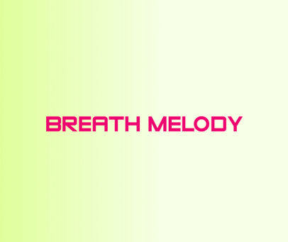 BREATH MELODY