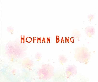 HOFMAN BANG