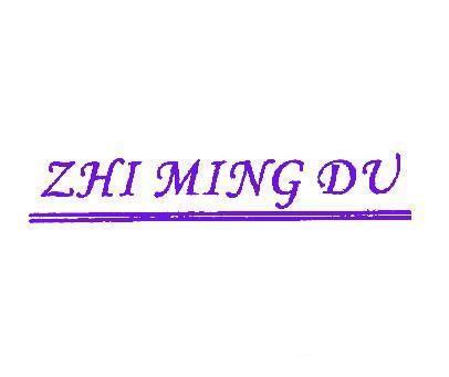 ZHI MING DU