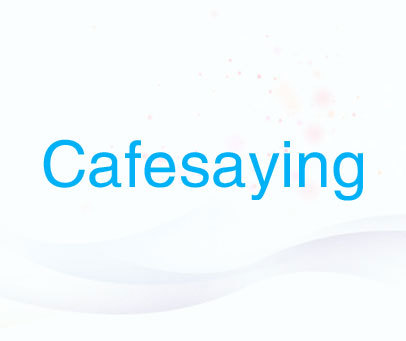 CAFESAYING
